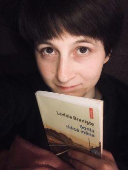 Sonia ridică mâna, Lavinia Braniște