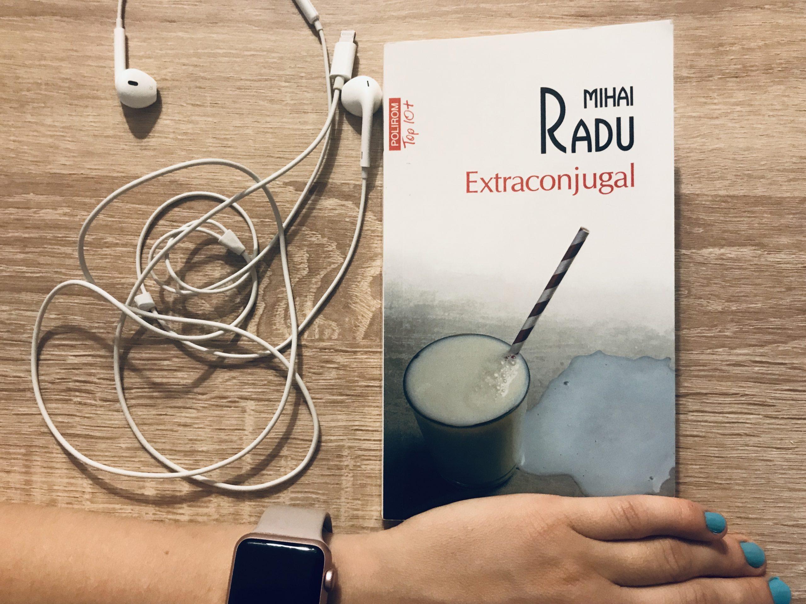 Extraconjugal, Mihai Radu