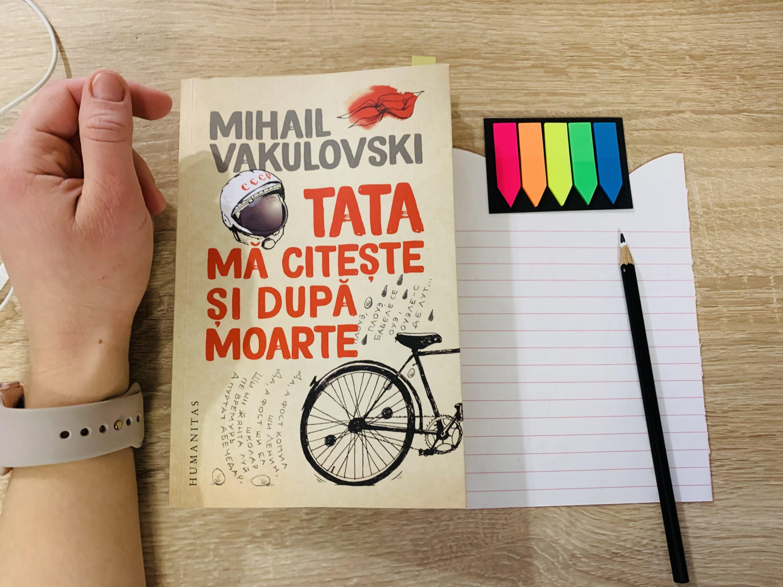 Tata mă citește și după moarte, Mihail Vakulovski