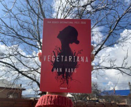 Vegetariana, Han Kang: un incurs experimental în subiecte actuale&tulburătoare