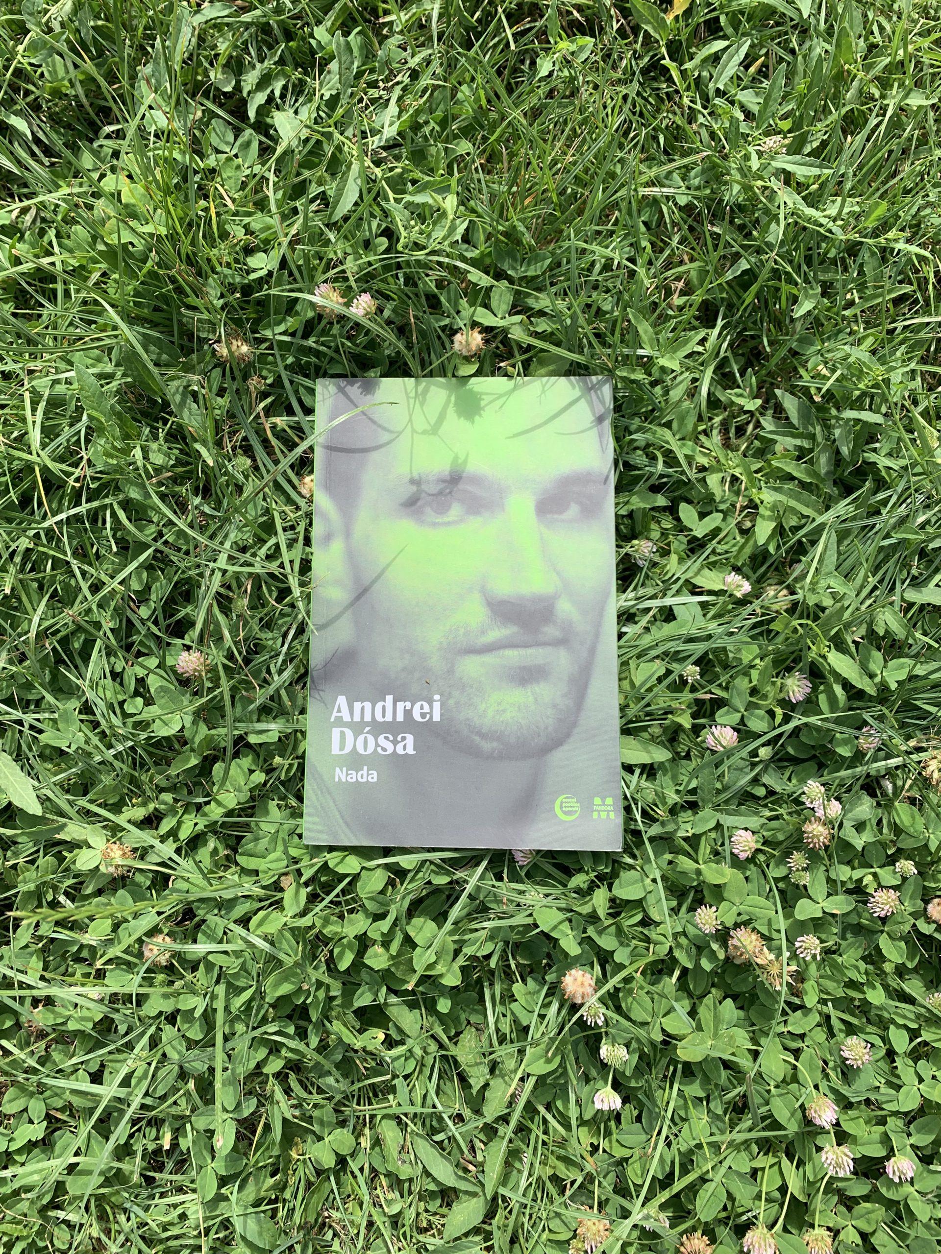 Nada, Andrei Dósa — despre ce vorbim când singurătatea se strecoară în iubire