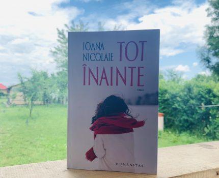 Tot înainte, Ioana Nicolaie